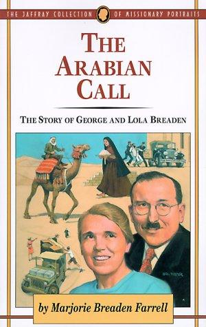 The Arabian Call by Marjorie Farrell