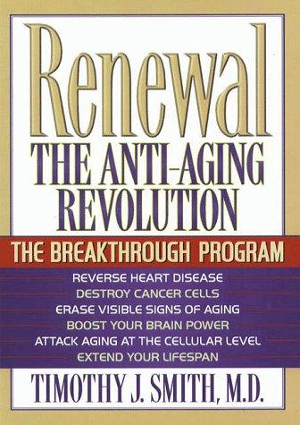 Renewal the Anti-Aging Revolution by