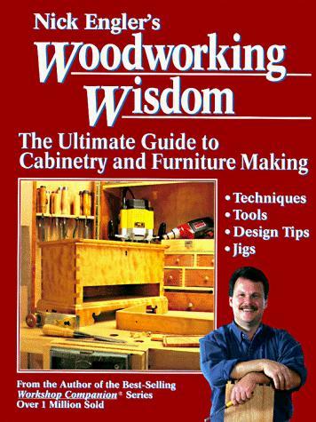 Nick Engler's woodworking wisdom