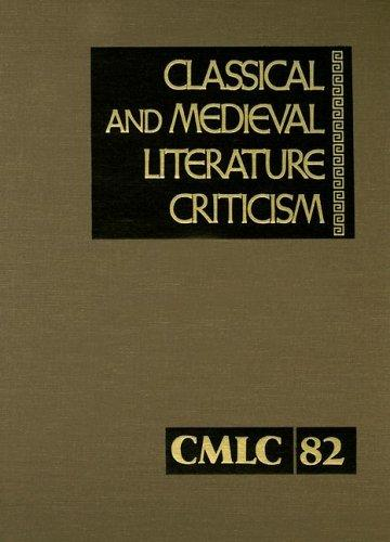Classical & Medieval Literature Criticism (Classical and Medieval Literature Criticism)
