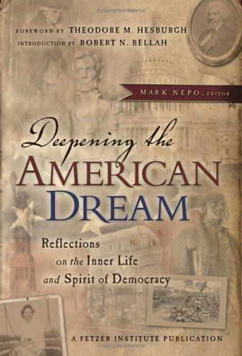 Deepening the American dream by Mark Nepo