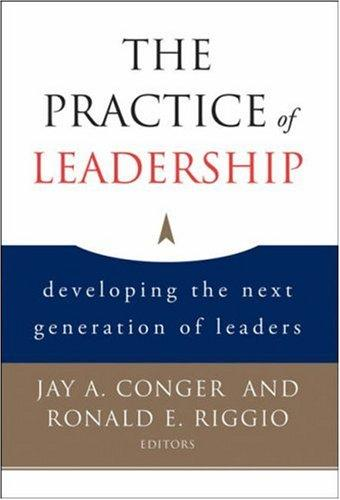 The practice of leadership by