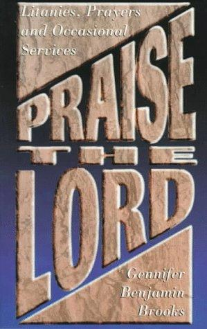 Praise the Lord by Gennifer Benjamin Brooks