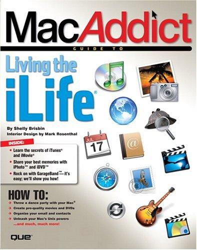 MacAddict guide to living the iLife by Shelly Brisbin