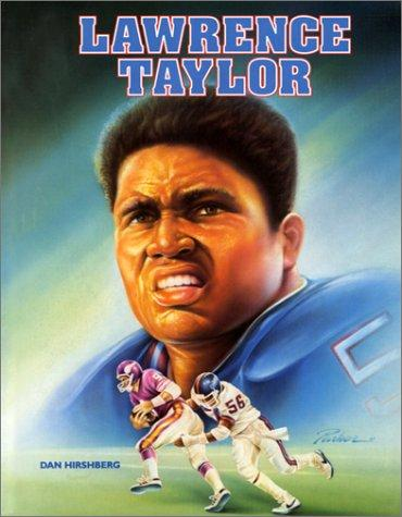 Lawrence Taylor by Dan Hirshberg