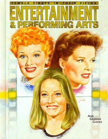 Entertainment & performing arts by Ann Gaines