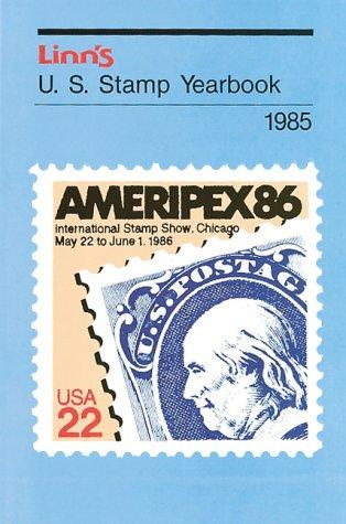 U.S. Stamp Yearbook 1985 by Fred Boughner