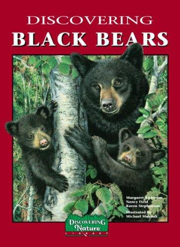 Discovering Black Bears by Margaret Jean Anderson