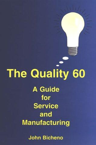 The Quality 60 by John Bicheno