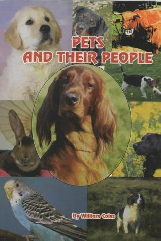 Pets and Their People by William Coles