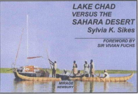 Lake Chad Versus the Sahara Desert by Sylvia K. Sikes