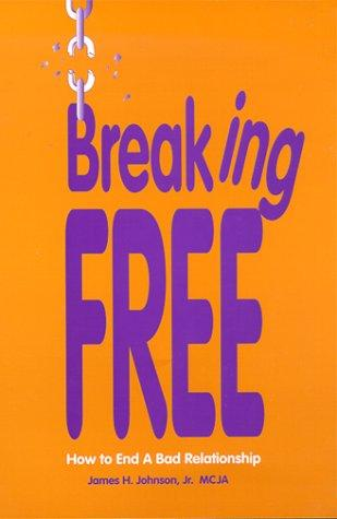 Breaking Free by James Johnson