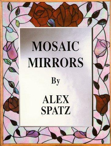 Mosaic Mirrors by Alex Spatz