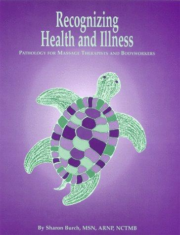 Recognizing Health and Illness by Sharon Burch