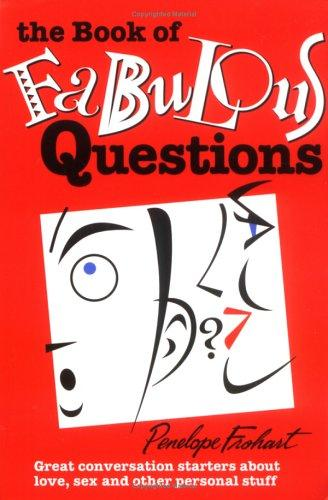 The Book of Fabulous Questions by Penelope Frohart