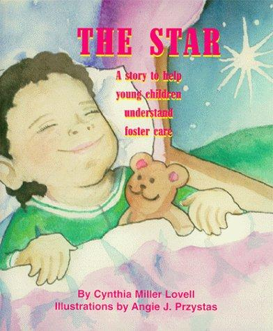The Star by Cynthia Miller Lovell