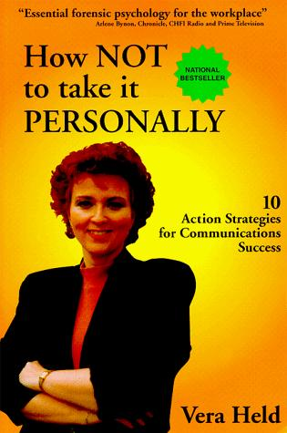 How Not to Take It Personally by Vera N. Held