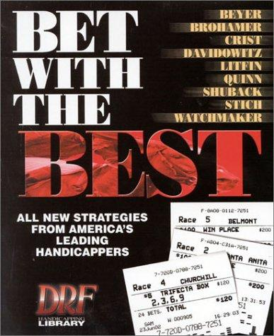 Bet With the Best by Andrew Beyer