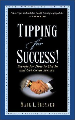 Tipping for Success by Mark L. Brenner