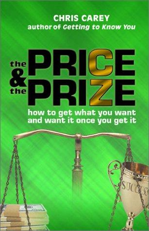 The Price and the Prize by Chris Carey
