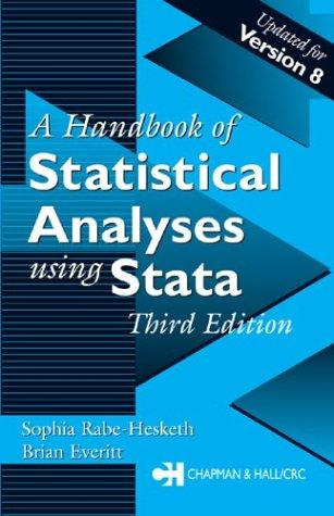 A handbook of statistical analyses using Stata by S. Rabe-Hesketh