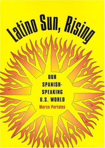 Latino sun, rising