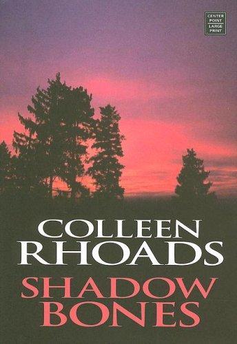Shadow Bones (Great Lakes Legends #2) (Steeple Hill Love Inspired Suspense)