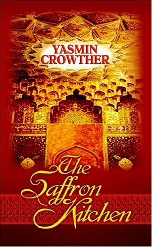 The Saffron Kitchen (Readers Circle (Center Point)) by Yasmin Crowther