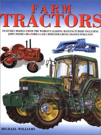 Farm Tractors by Michael Williams