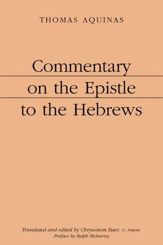 Commentary on the Epistle to the Hebrews by Thomas Aquinas