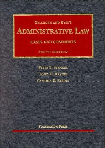 Gellhorn and Byse's administrative law by Peter L. Strauss