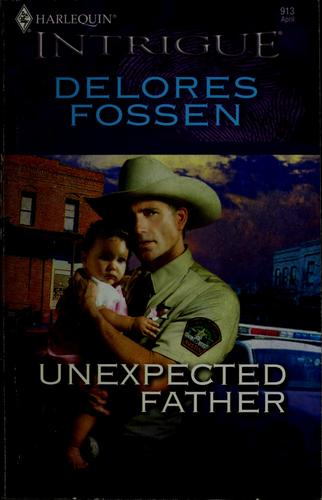 Unexpected father by Delores Fossen