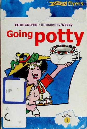 Going potty by Eoin Colfer