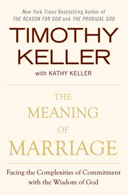 The Meaning of Marriage by