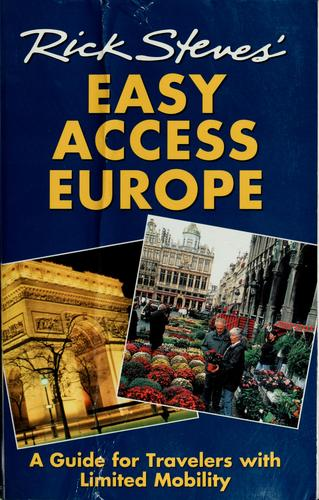 Rick Steves' easy access Europe by Rick Steves