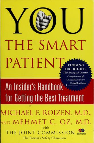 You, the smart patient by Michael F. Roizen
