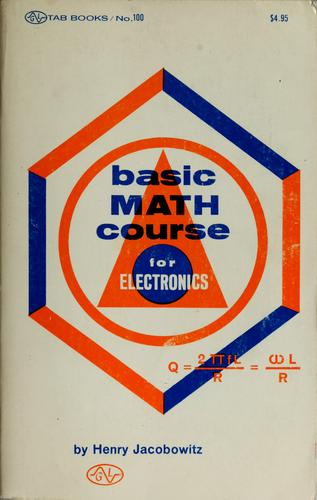 Basic math course for electronics by Henry Jacobowitz