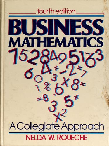 Business mathematics by Nelda W. Roueche