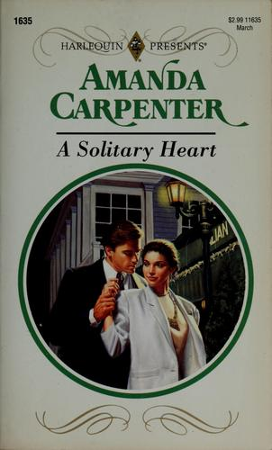 A solitary heart by Amanda Carpenter