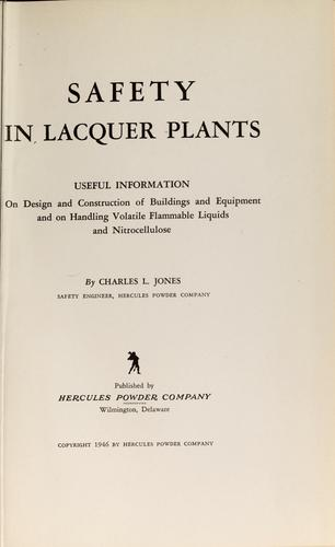 Safety in lacquer plants by Jones, Charles L.