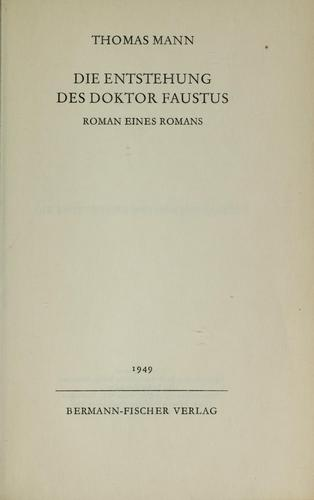 Die Entstehung des Doktor Faustus by Thomas Mann
