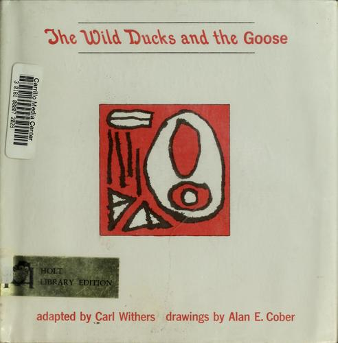 The wild ducks and the goose by Carl Withers