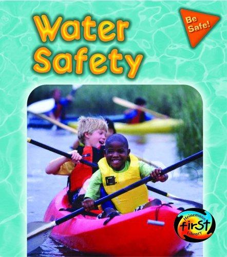 Water Safety (Pancella, Peggy. Be Safe!,) by Peggy Pancella