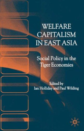 Welfare capitalism in East Asia by