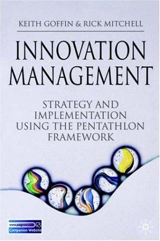 Innovation Management by Keith Goffin, Rick Mitchell