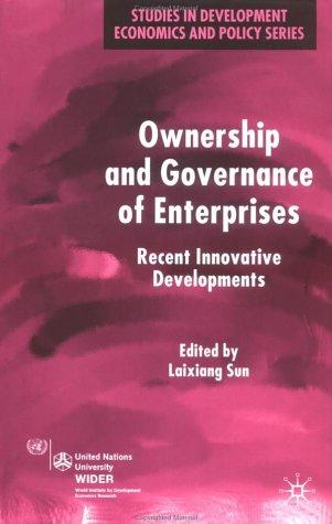 Ownership and Governance of Enterprises by Laixiang Sun