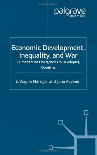 Economic development, inequality and war by E. Wayne Nafziger