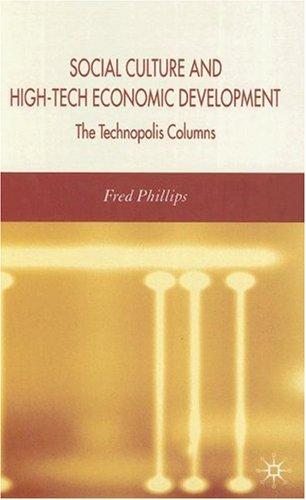 Social culture and high-tech economic development by Fred Phillips