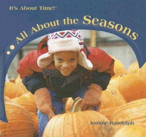 All About the Seasons (It's About Time!) by
