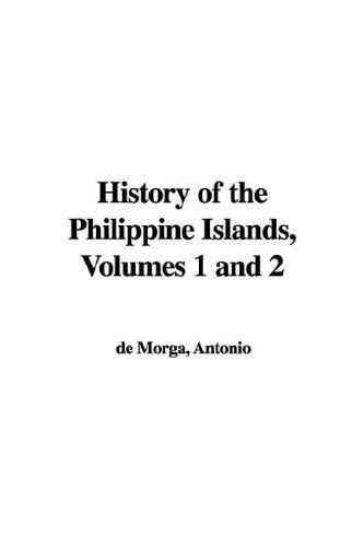 History of the Philippine Islands